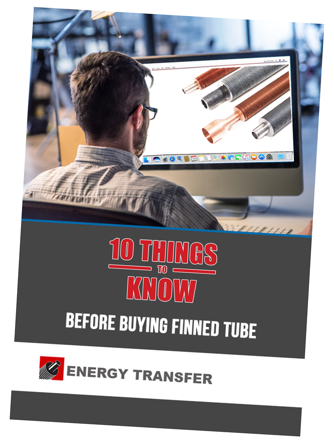 10 Things to Know Before Buying Finned Tube - Free Whitepaper